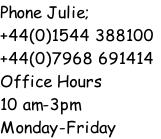 Phone Julie;